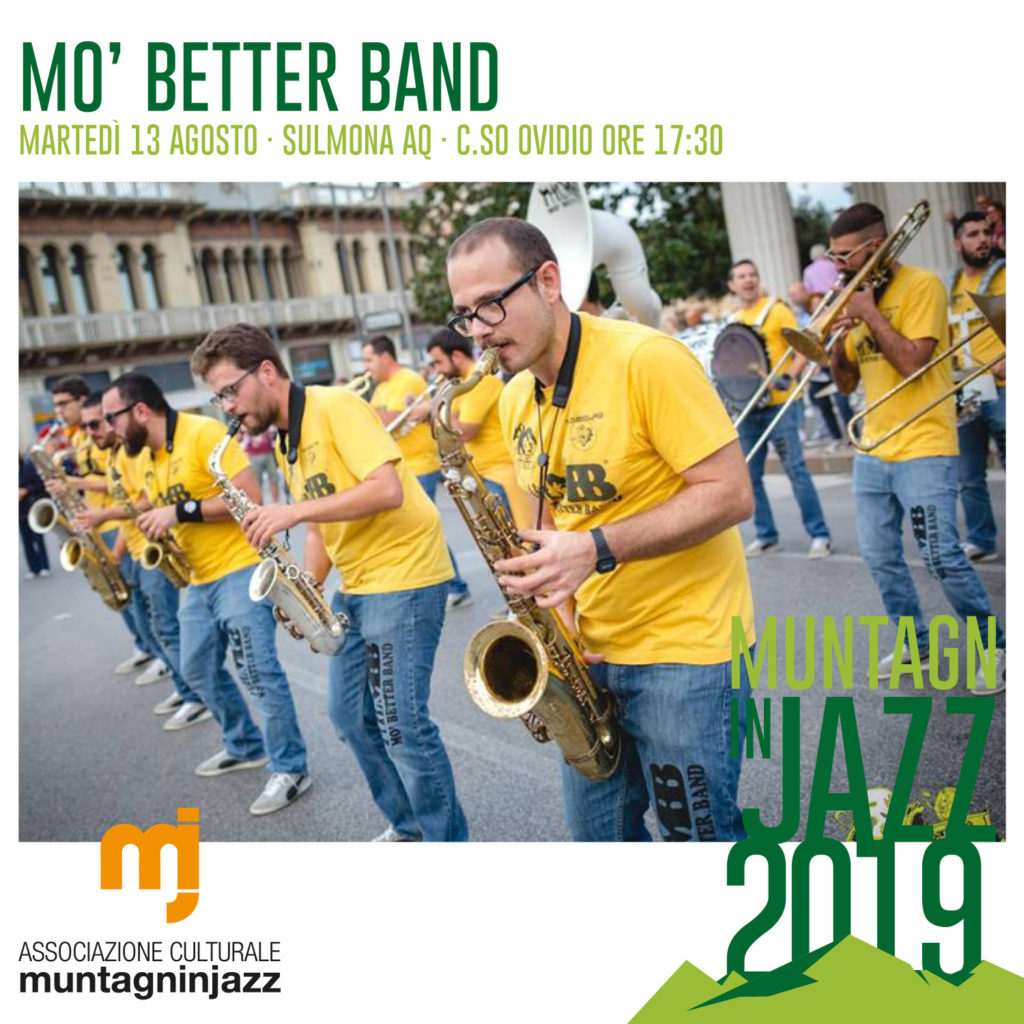 Mo' Better Band - 13 Agosto 2019 - Sulmona AQ